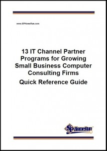 SP Home Run Inc. Analyzes 13 IT Channel Partner Programs
