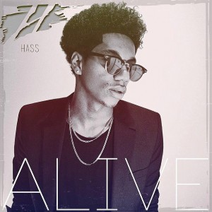 "Pop Artist Hass Releases Single ""Alive"" From EP Titled ""Overdue"" April 28"