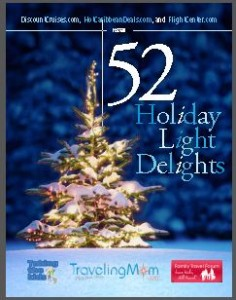 "TravelingMom.com Presents ""Holiday Light Delights"""