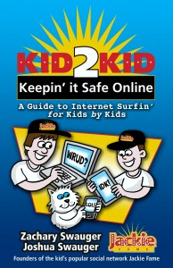 """Jackie Fame"" Swauger Brothers Pen New Internet Safety Children's Book"