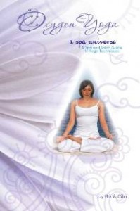 "Yoga Instructional Book ""Oxygen Yoga: A Spa Universe"" Now Available"