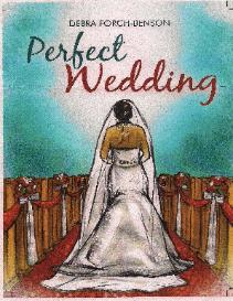 New Novel 'Perfect Wedding' author Debra Forch-Benson releases in June.