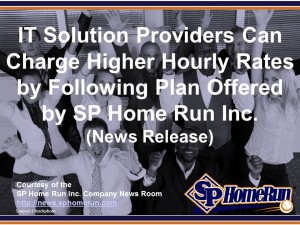 IT Solution Providers Can Charge Higher Hourly Rates