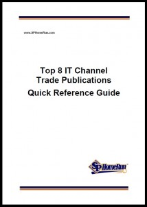SP Home Run Inc. Releases List of Top 8 IT Channel Trade Publications