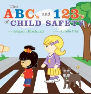 """Child Safety Tips and Programs™ Releases """"The ABC's and 123's of Child Safety"""""""