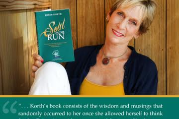 "Introducing Robin Korth's Gut-Wrenchly Honest Book ""Soul on the Run"""