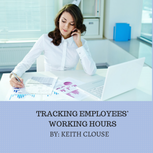 Keith Clouse Dallas Employment Attorney on Tracking Employees' Working Hours