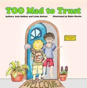 Prevent Speech Disorders – Too Mad to Trust Children's Book