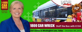 """1-800-CAR-WRECK to Help """"Stuff the Bus"""" for K104 Annual Holiday Toy Drive"""