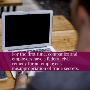 A New Federal Claim For The Theft Of Trade Secrets