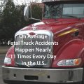 Commercial Trucks Can Be Deadly Reports Boca Raton Car Accident Lawyer