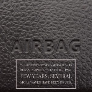 Update: Takata Airbag Recall – Mass Disaster Attorney Offers Insight