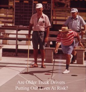 Do Older Truck Drivers Put Us All At Risk Asks Truck Accident Lawyer Rand Spear?