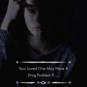 New Jersey Addiction Treatment  How To Spot A Drug Problem In A Loved One