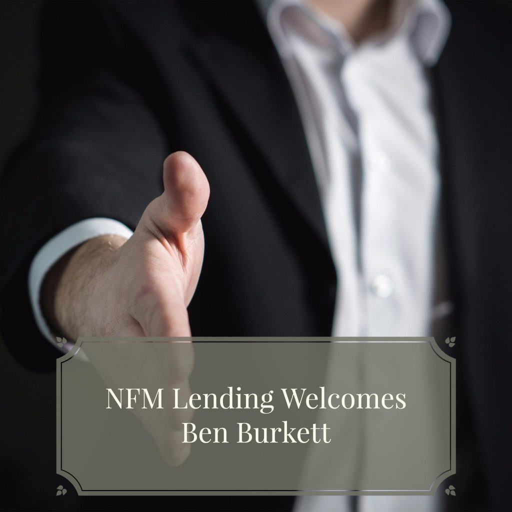 NFM Lending Welcomes Ben Burkett To Our Glen Allen, VA Branch