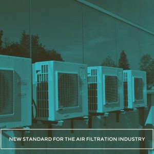 The New Standard That Changes the Game in Air Filtration