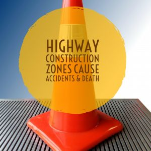 Construction Zones Endanger Boca Car Accident Lawyer