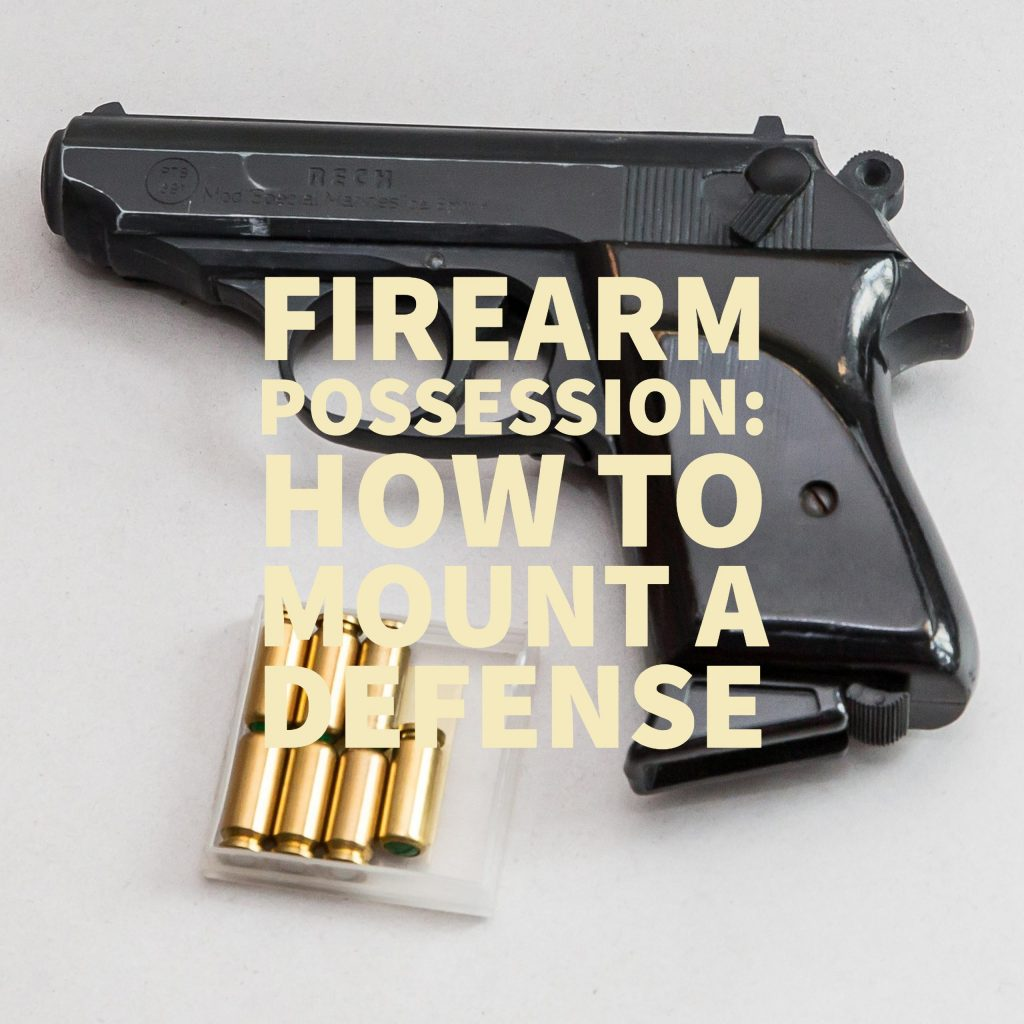 Defending Firearm Possession Cases Explained By A Dallas Criminal Defense Lawyer