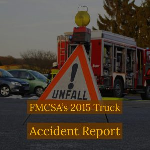 2015 Truck Accident Report Should Concern All Motorists