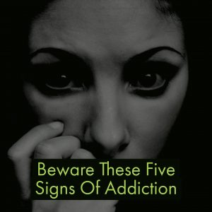 Addiction Treatment Center Describes 5 Red Flags Your Loved One May Be Addicted
