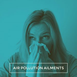 Air Sickness: Common Air Pollution Ailments You Need To Know