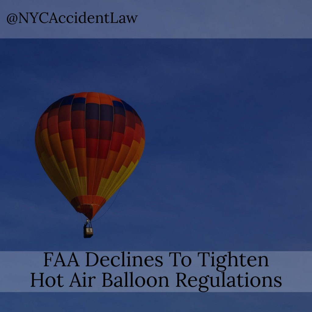 Aviation Accident Lawyer - FAA Declines To Tighten Hot Air Balloon Regulations
