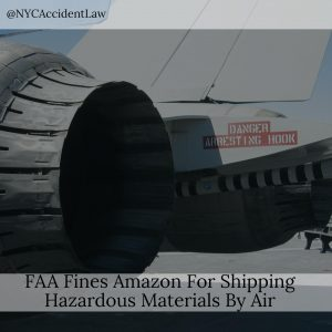 Aviation Lawyer Says – FAA Fines Amazon For Shipping Hazardous Materials By Air