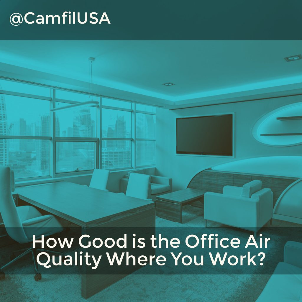 How Good is the Office Air Quality Where You Work?