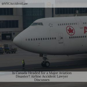 Is Canada Headed For A Major Aviation Disaster?
