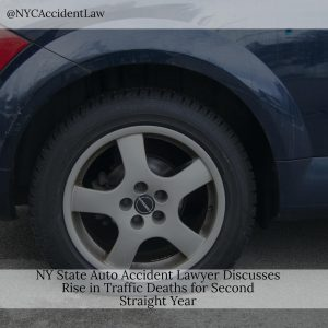 NY State Auto Accident Lawyer Discusses Rise in Traffic Deaths for Second Straight Year
