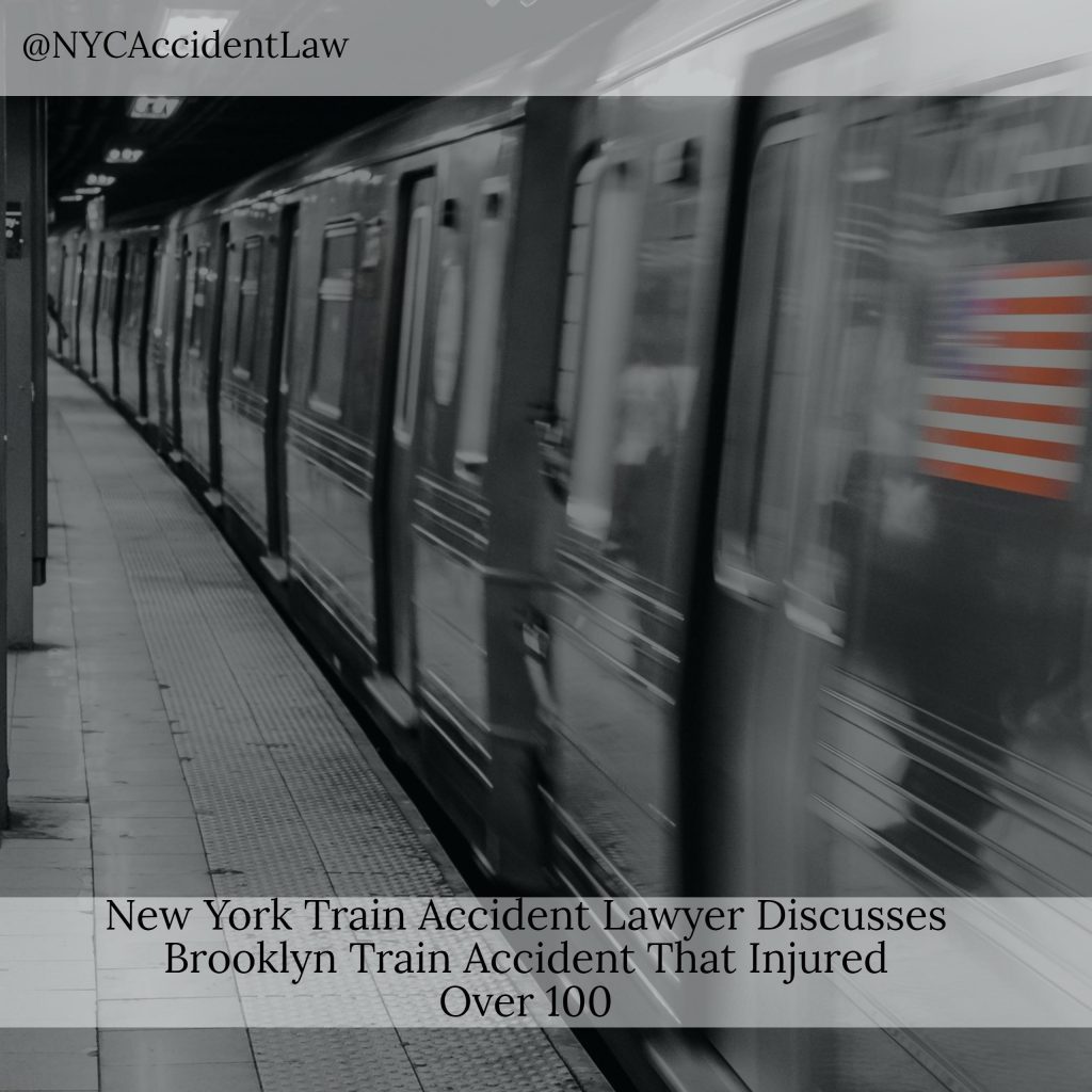 NY Train Accident Lawyer Discusses Brooklyn Train Accident That Injured Over 100