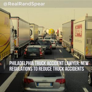 Philadelphia Truck Accident Lawyer: New Regulations To Reduce Truck Accidents