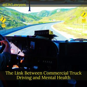 The Link Between Commercial Truck Driving And Mental Health