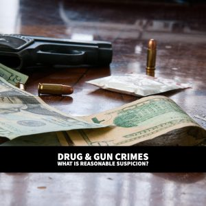 Dallas Criminal Lawyer: Reasonable Suspicion Update On Drug And Gun Crimes