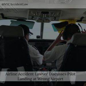Airline Accident Lawyer Discusses Pilot Landing At Wrong Airport