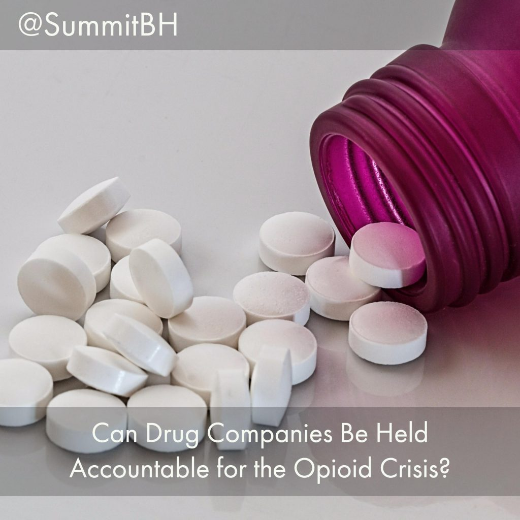 Can Drug Companies Be Held Accountable For The Opioid Crisis?