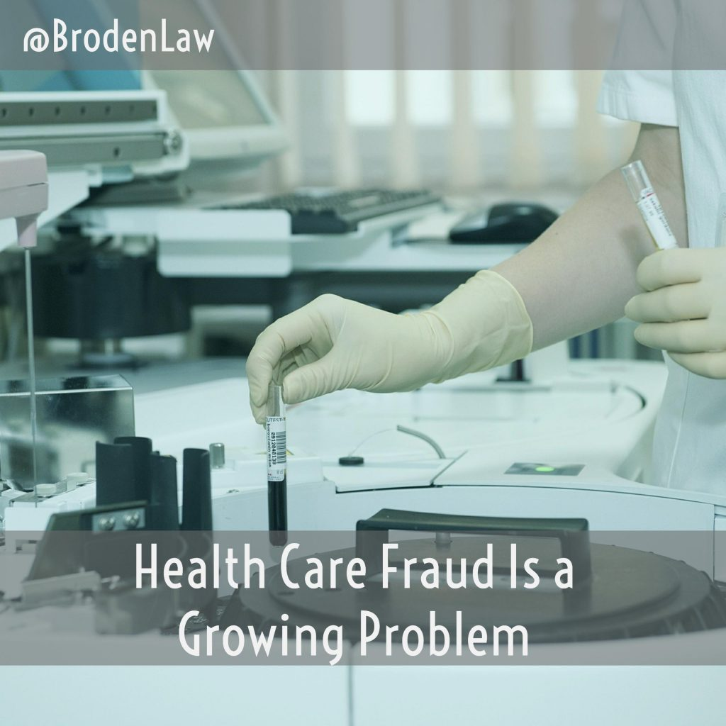 Health Care Fraud Is A Growing Problem