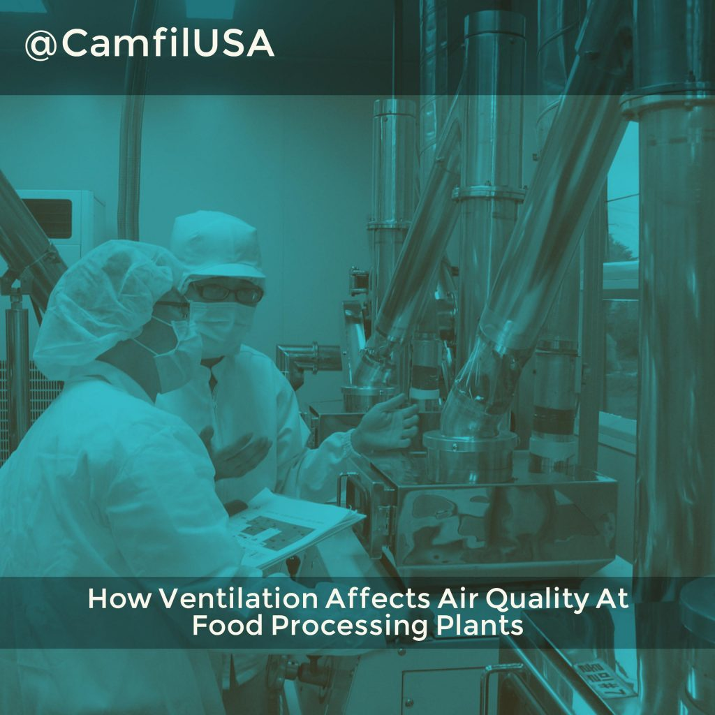 How Ventilation Affects Air Quality At Food Processing Plants