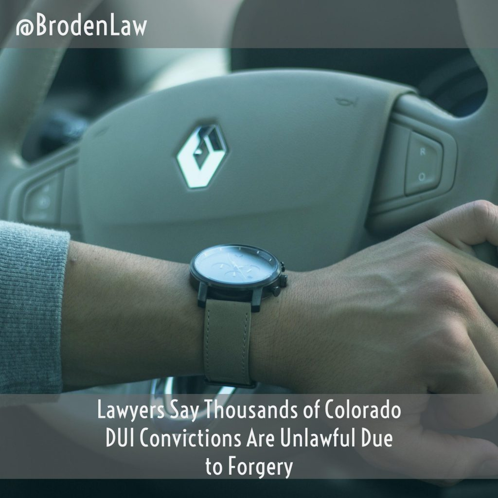Lawyers Say Thousands Of Colorado DUI Convictions Are Unlawful Due To Forgery