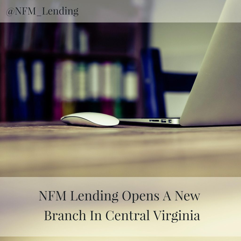 NFM Lending Opens A New Branch In Central Virginia