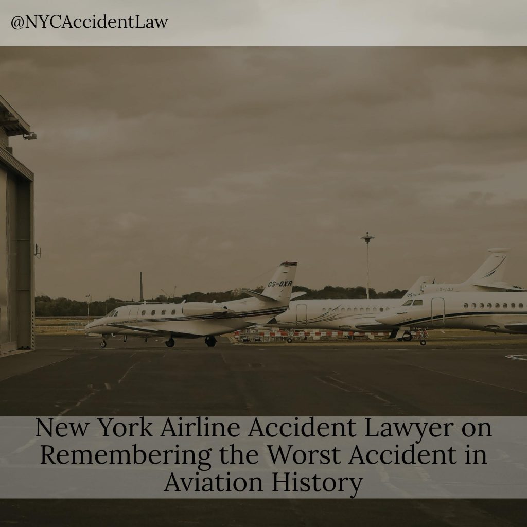 NY Airline Accident Lawyer On Remembering The Worst Accident In Aviation History