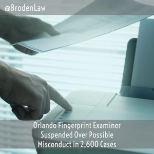 Orlando Fingerprint Examiner Suspended Over Possible Misconduct In 2,600 Cases