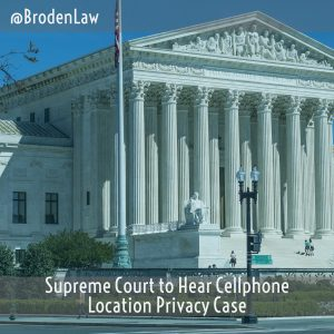 Supreme Court To Hear Cellphone Location Privacy Case