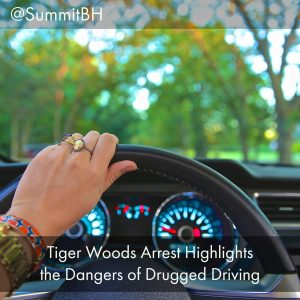 Tiger Woods Arrest Highlights The Dangers Of Drugged Driving