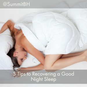 5 Tips To Recovering A Good Night Sleep
