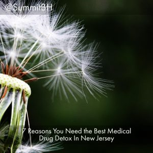 7 Reasons You Need The Best Medical Drug Detox In New Jersey