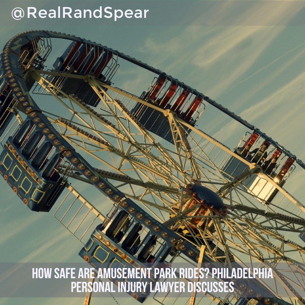 How Safe Are Amusement Park Rides? Philadelphia Personal Injury Lawyer Discusses