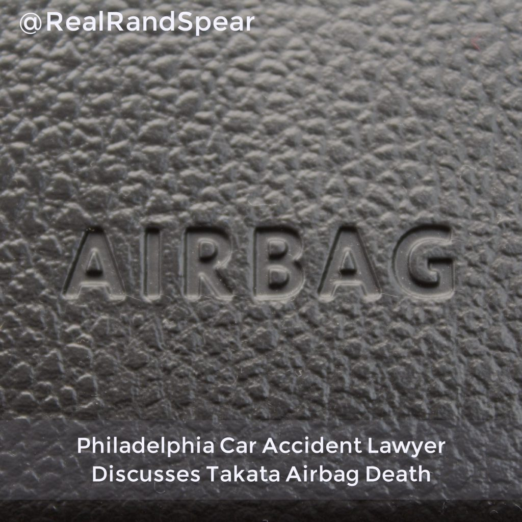 Philadelphia Car Accident Lawyer Discusses Takata Airbag Death