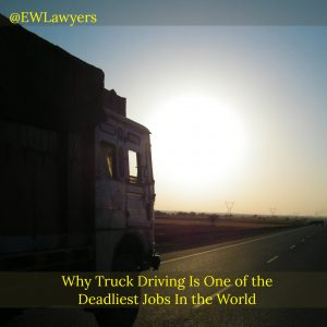Why Truck Driving Is One Of The Deadliest Jobs In The World