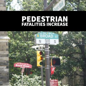 Pedestrian Fatalities Increase Says Philadelphia Pedestrian Accident Lawyer